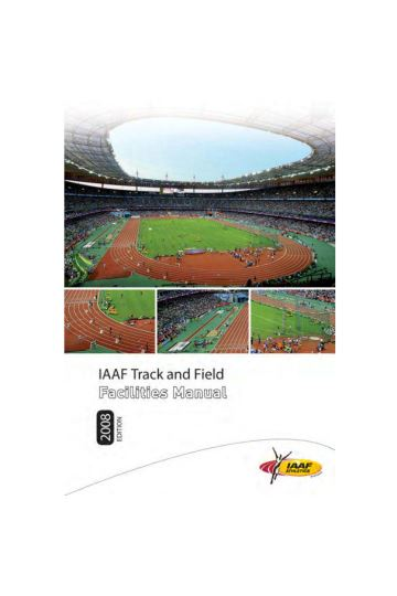 田径场地设施标准手册 IAAF2008年英文原版_Track and Field Facilities Manual_2008