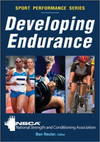 Developing Endurance Sport Performance Series NSCA